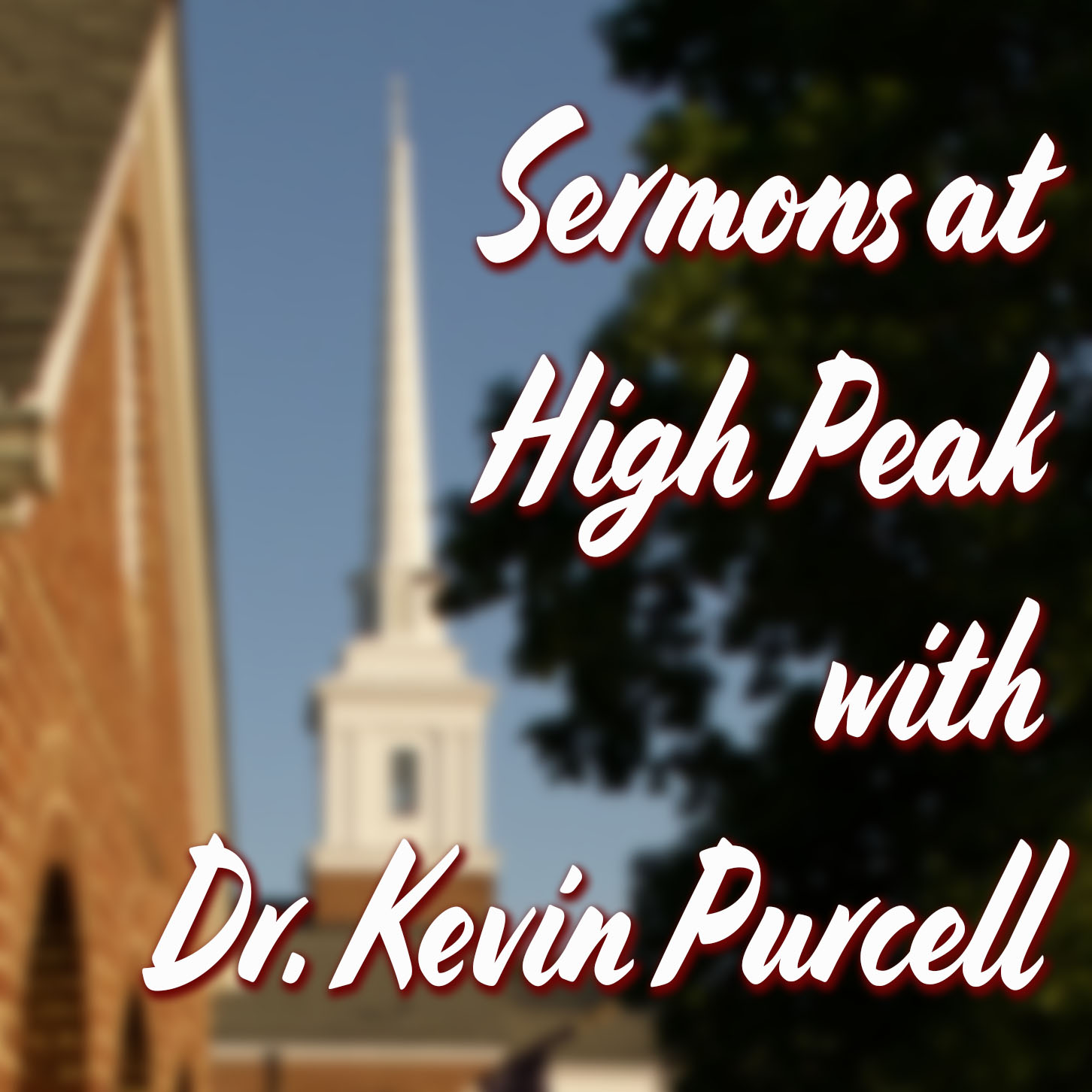 Sermons at High Peak Podcast